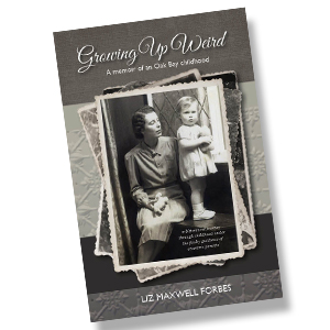 Growing Up Weird by Liz Maxwell Forbes