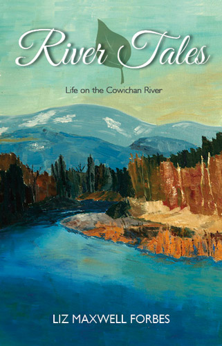 River Tales by Liz Maxwell Forbes